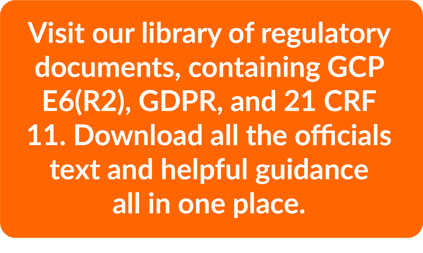 dowload GCP; download GDPR; download 21 CRF 11; regulatory documents